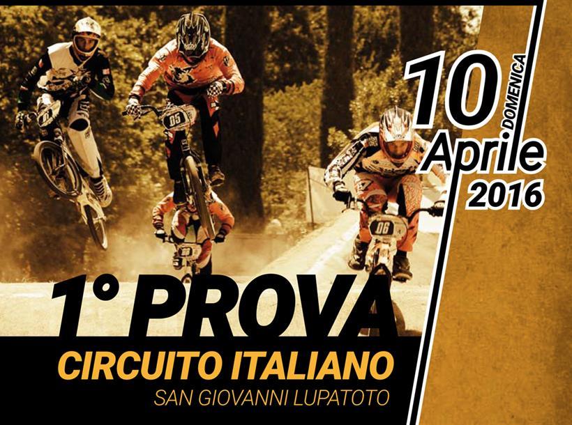 Circuito Italiano Di Bmx Gara 10 Aprile 2016 SAN GIOVANNI LUPATOTO